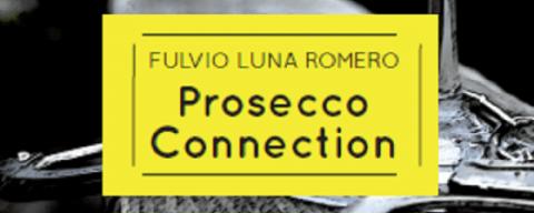 Prosecco connection, la recensione
