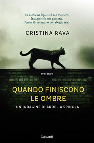 Quando finiscono le ombre di Cristina Rava, recensione