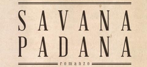 Savana Padana: il primo capitolo