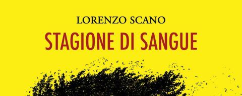 Stagione di sangue, la recensione di Giulia Mastrantoni del romanzo di Lorenzo Scano pubblicato da Watson Edizioni.