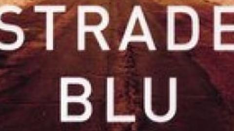 Strade blu, un viaggio dentro l'America