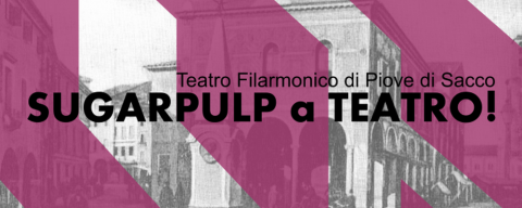 sugarpulp-a-teatro-piove-di-sacco-featured