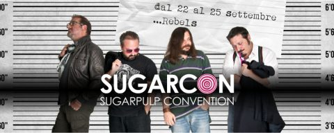 Sugarpulp Convention 2016: REBELS!