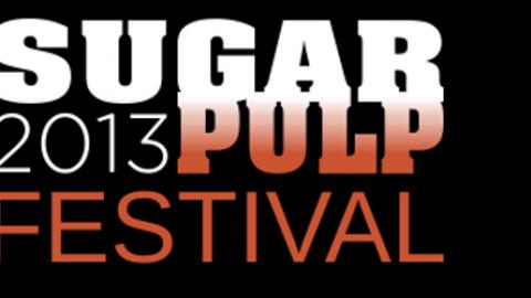 SUGARPULP FESTIVAL 2013: I NOMI DEI PROTAGONISTI
