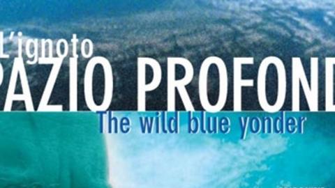 The Wild Blue Yonder (L'ignoto spazio profondo)