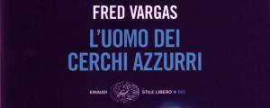 uomo-dei-cerchi-azzurri-Fred-Vargas-recensione-featured
