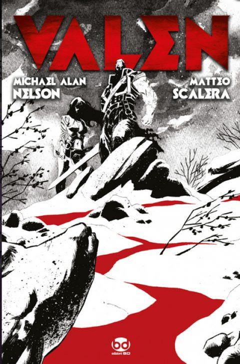 Valen, un fumetto di Michael Alan Nelson e Matteo Scalera
