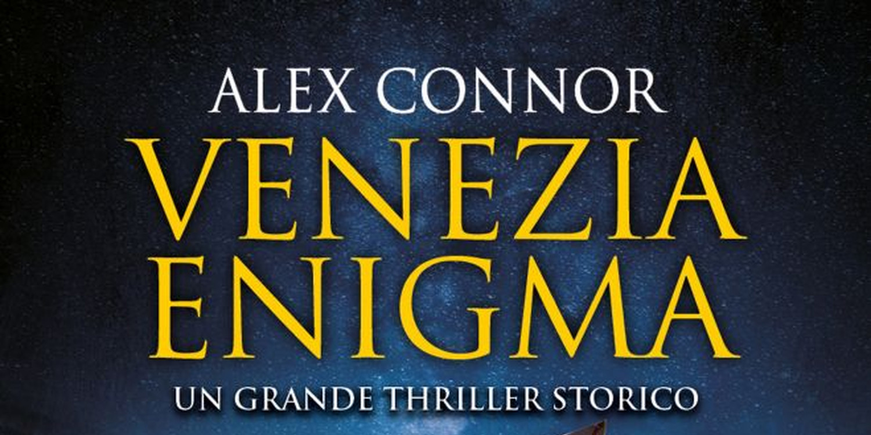 Venezia enigma di Alex Connor, recensione