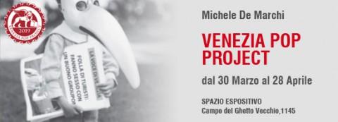 Venezia Pop Project, la mostra di Michele de Marchi